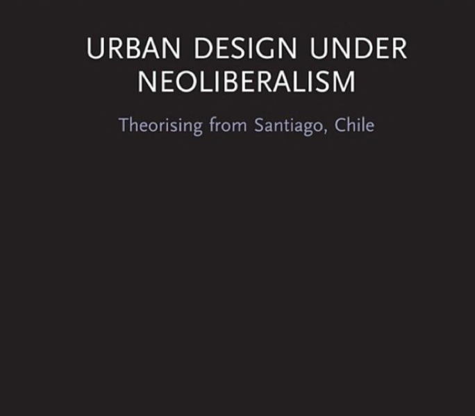 Book review of 'Urban Design Under Neoliberalism